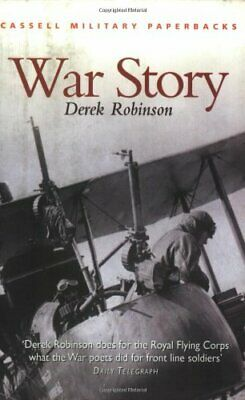 War Story (CASSELL MILITARY PAPERBACKS) by Robinson, Derek Paperback Book The