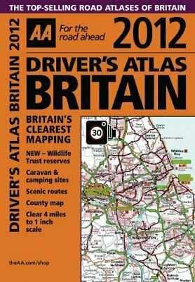Drivers Atlas Britain 2012 (Road Atlas) (AA Driver... by AA Publishing Paperback