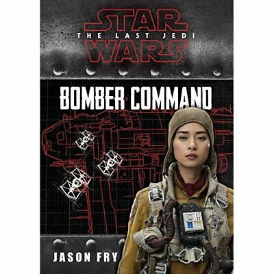 Star Wars VIII the Last Jedi: Bomber Command: Bomber Co