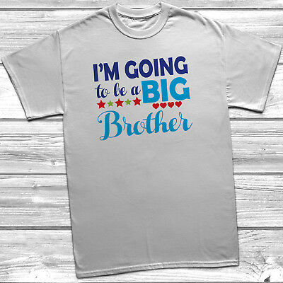 I'm Going To Be A Big Brother T-Shirt Childrens Kids T Shirt Announcement Idea