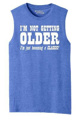 Mens I'm Not Getting Older Becoming Classic Muscle Tank Dad Mom Birthday Husband