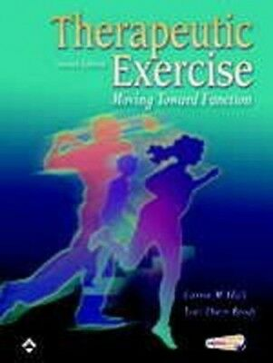 Therapeutic Exercise: Moving Toward Function by Brody, Lori Thein Hardback Book