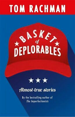 Basket of Deplorables by Rachman, Tom Book The Cheap Fast Free Post