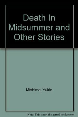 Death in Midsummer And Other Stories: Death in Mi... by Mishima, Yukio Paperback