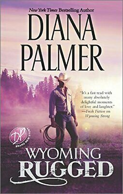 Wyoming Rugged: A Western Romance (Wyoming Men) by Palmer, Diana Book The Cheap