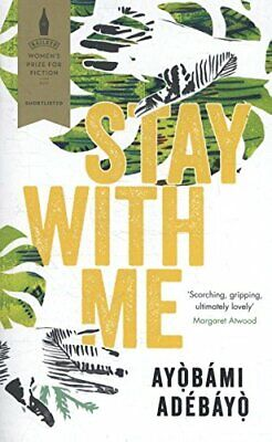 Stay With Me by Adebayo, Ayobami Book The Cheap Fast Free Post