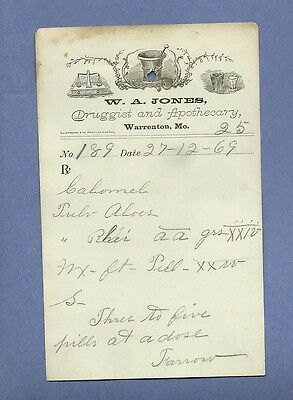 1869 WA Jones Druggist Apothecary Warrenton Missouri Prescription Receipt No 191
