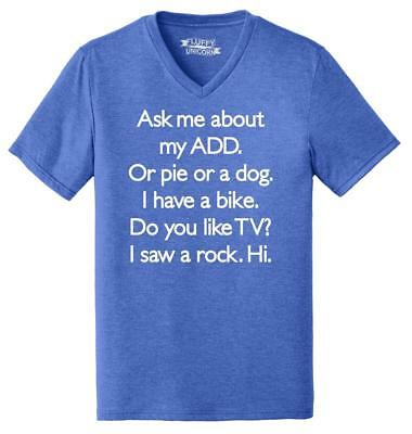 Mens Ask Me About My ADD Or Dog Funny ADHD Humor Shirt Triblend V-Neck Pie