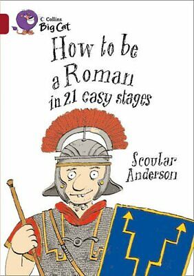 How to be a Roman: Band 14/Ruby (Collins Big Cat... by Collins Big Cat Paperback