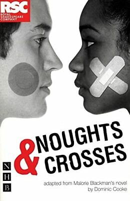 Noughts and Crosses (NHB Modern Plays) (Royal Shak... by Dominic Cooke Paperback