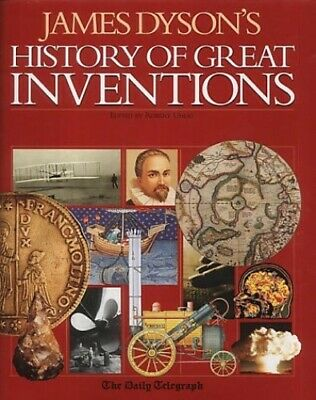 James Dyson's History of Great Inventions by Dyson, James Hardback Book The