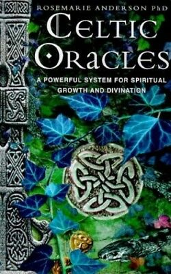 Celtic Oracles: A Powerful System for Spirit... by Anderson, Rosemarie Paperback