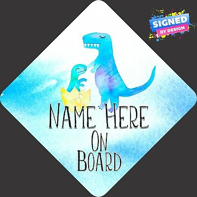Personalised Dinosaur baby Child/Baby on Board Car Sign New ~ New Blue