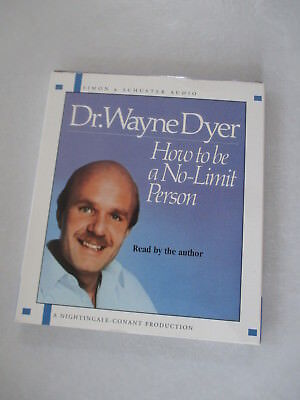 How To Be A No-Limit Person by Wayne W. Dyer