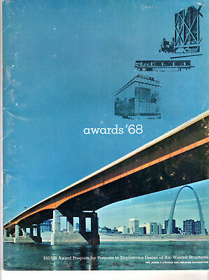 Progress in Engineering Design of Arc Welded Structures Awards 1968 Program RARE