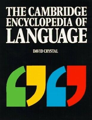 The Cambridge Encyclopedia of Language Paperback Book The Cheap Fast Free Post