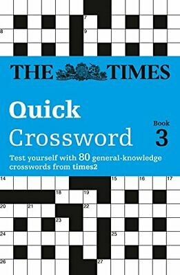 The Times Quick Crossword Book 3: 80 General Kno... by Browne, Richard Paperback