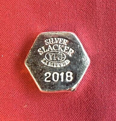 "1oz Hand Poured 999 Silver Bullion Hexagon Bar ""Silver Slacker 2018"" by YPS"