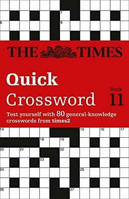 The Times Quick Crossword Book 11: 80 Gener... by The Times Mind Games Paperback