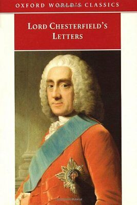 Lord Chesterfield's Letters (Oxford World's C... by Chesterfield, Lord Paperback
