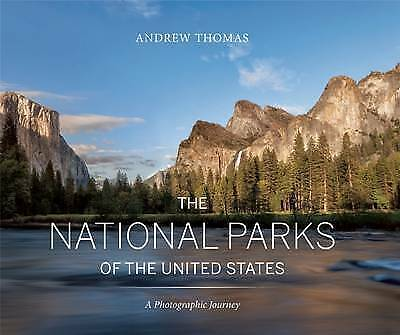 The National Parks United States Photographic Journey by Thomas Andrew -Hcover