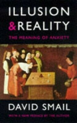 Illusions & Reality: Meaning of Anxiety (Psychology... by Smail, David Paperback