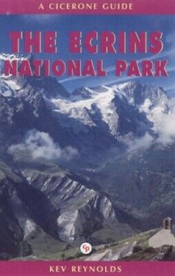 The Ecrins National Park (French Alps) (Cicerone G... by Reynolds, Kev Paperback
