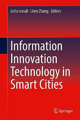 Information Innovation Technology in Smart Cities Leila Ismail