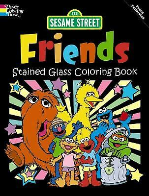 SESAME STREET FRIENDS Stained Glass Coloring Book by Sesame Street Staff