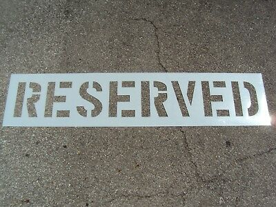 "12"" RESERVED Parking Lot Stencil 1/16"", (063""), LDPE Big Edges Easy To Read"