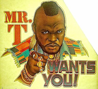 Vintage 80s Mr.T Wants You Iron-On Transfer A-Team Rambo Icon RARE!