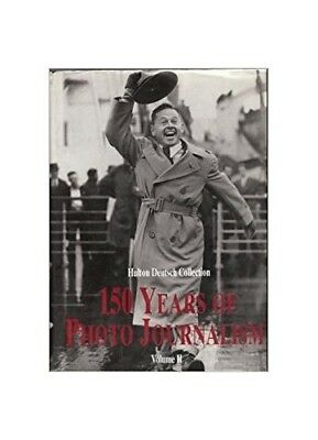 150 Years of Photo Journalism: Vol 2 by Hopkinson, Amanda Book The Cheap Fast