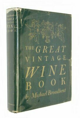 Great Vintage Wine Book by Broadbent, J.M. Hardback Book The Cheap Fast Free