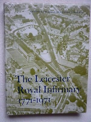 The Leicester Royal Infirmary 1771-1971