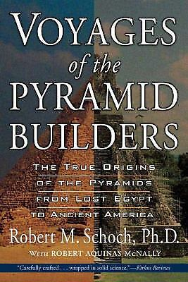 Voyages of the Pyramid Builders by Robert Aquinas McNally; Robert M. Schoch
