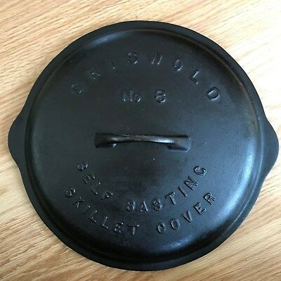 Griswold Skillet Cover Lid No. 8 Low Dome Raised Letter Erie Pa Self Basting