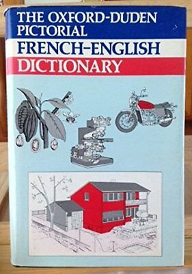 The Oxford-Duden Pictorial French-English Dictionary by Aspland, C.W. Hardback