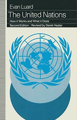 The United Nations: How it Works and What it Does by Luard, Evan Paperback Book