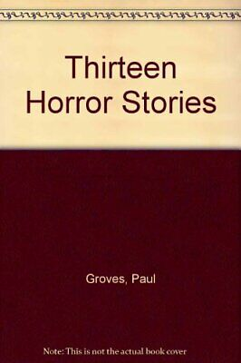 Thirteen Horror Stories by Grimshaw, Nigel Paperback Book The Cheap Fast Free