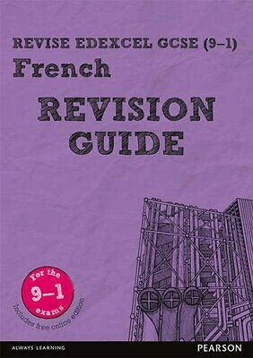 Revise Edexcel GCSE (9-1) French Revision Guide: include... by Glover, Mr Stuart