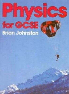 Physics for GCSE by Johnston, B Paperback Book The Cheap Fast Free Post