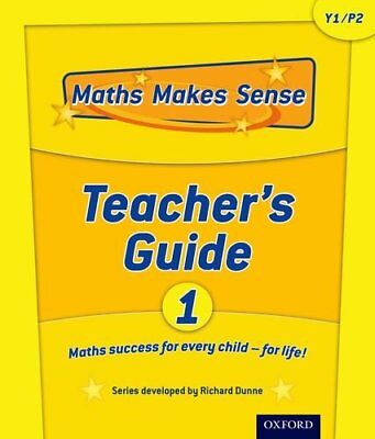 Maths Makes Sense: Y1: Teacher's Guide by Dunne, Carrie Loose-leaf Book The