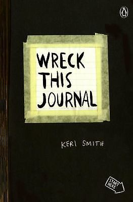 Wreck This Journal (Black) Expanded Edition  (ExLib) by Smith, Keri