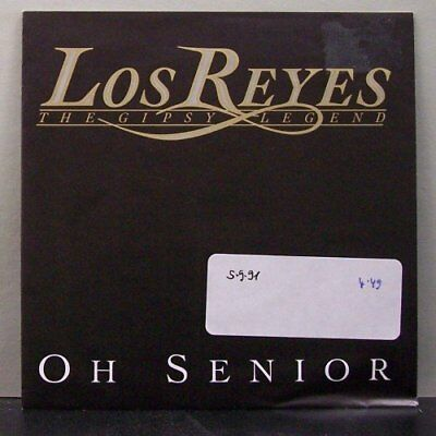 "(o) Los Reyes - Oh Senior (7"" Single mit Promobeilage)"