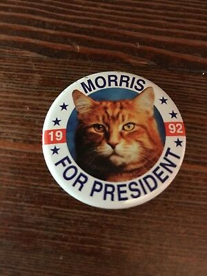 """1992 """"Morris For President"""" The Cat Pin Button 9 Lives Food Ad Orange Tabby"""