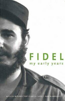MY EARLY YEARS by Fidel Castro Paperback Book The Cheap Fast Free Post