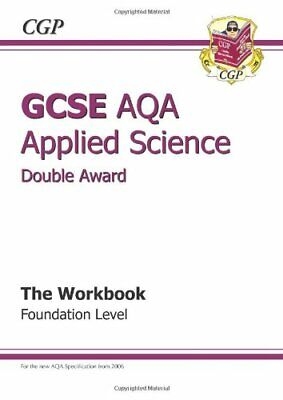 GCSE Applied Science (Double Award) AQA Workbook by CGP Books Paperback Book The