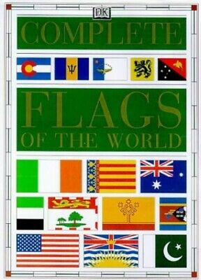 The Complete Flags of the World (Complete Bo... by Dorling Kindersley U Hardback
