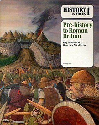 History in Focus: Pre-history to Roman Brita... by Middleton, Geoffrey Paperback