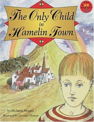 Only Child in Hamelin Town, The Literature and Cultu... by Body, Wendy Paperback